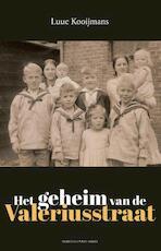 Het geheim van de Valeriusstraat - Luuc Kooijmans (ISBN 9789035142978)