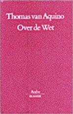 Over de Wet - Thomas Van Aquino (ISBN 9789026313639)