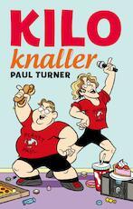 Kiloknaller - Paul Turner (ISBN 9789025869205)