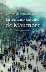 Luitenant-kolonel de Maumort - Roger Martin du Gard (ISBN 9789402305944)