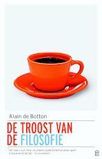 De troost van de filosofie - Alain de Botton (ISBN 9789046705179)