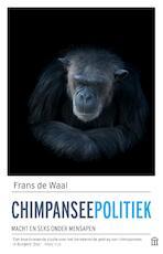 Chimpanseepolitiek - Frans de Waal (ISBN 9789046705483)