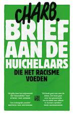 Brief aan de huichelaars die het racisme voeden - Charb (ISBN 9789048830435)