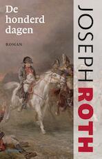 Honderd dagen - Joseph Roth (ISBN 9789020415124)