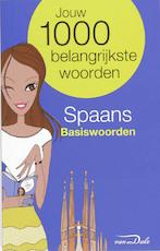 Van Dale Taalgids / Spaans basiswoorden - Unknown (ISBN 9789066489301)