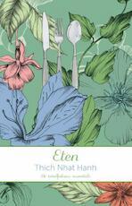 Eten - Thich Nhat Hanh (ISBN 9789045318974)