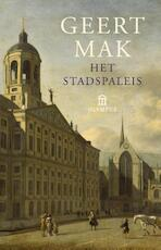Het stadspaleis - Geert Mak (ISBN 9789046704240)