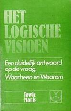 Het logische visioen - Towie Maris (ISBN 9789070688042)