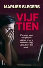 Vijftien - Marlies Slegers (ISBN 9789024573073)