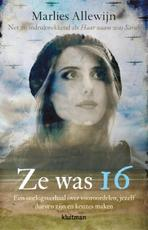 Ze was 16 - Marlies Allewijn (ISBN 9789020633092)