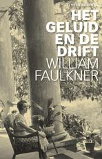 Het geluid en de drift - William Faulkner (ISBN 9789020415148)