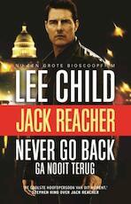 Ga nooit terug - filmeditie - Lee Child (ISBN 9789021018652)