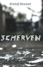 Scherven - Kristof Desmet (ISBN 9789462661820)