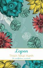 Lopen - Thich Nhat Hanh (ISBN 9789045319032)