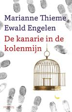 Kanarie in de kolenmijn - Ewald Engelen (ISBN 9789044630473)