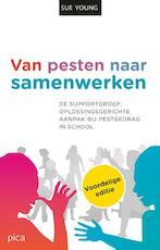 Van pesten naar samenwerken - Sue Young (ISBN 9789491806865)