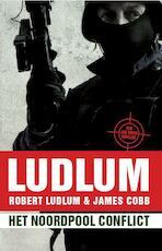Het Noordpool conflict - Robert Ludlum, James Cobb (ISBN 9789021018256)