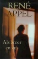 Als broer en zus - René Appel (ISBN 9789059650138)