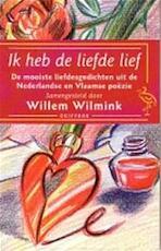 Ik heb de liefde lief - Willem Wilmink (ISBN 9789057131851)