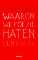 Waarom we poëzie haten - Ben Lerner (ISBN 9789045033235)