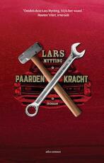 Paardenkracht - Lars Mytting (ISBN 9789025449360)