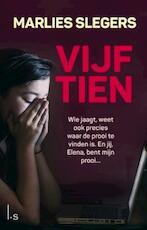 Vijftien - Marlies Slegers (ISBN 9789024573080)