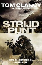 Strijdpunt - Tom Clancy (ISBN 9789024573400)