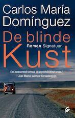 De blinde kust - Carlos María Dominguez (ISBN 9789056723361)