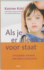 Als je er alleen voor staat - K. Kuti (ISBN 9789020955316)