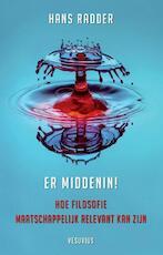 Er middenin! - Hans Radder (ISBN 9789086597383)