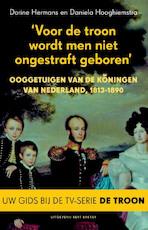 Voor de troon wordt men niet ongestraft geboren - Dorine Hermans (ISBN 9789035138728)