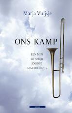 Ons kamp - Marja Vuijsje (ISBN 9789045016177)