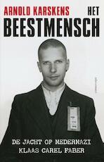 Het beestmensch - Arnold Karskens (ISBN 9789045022482)