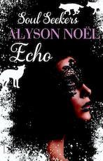 Echo - Alyson Noël (ISBN 9789021807645)