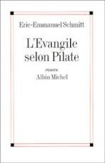 L'Evangile selon Pilate - Eric-emmanuel Schmitt