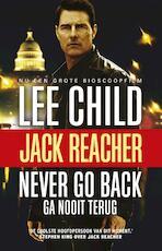 Never go back (ga nooit terug) - Lee Child (ISBN 9789021018904)