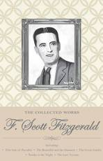 The Collected Works of F. Scott Fitzgerald - Francis Scott Fitzgerald (ISBN 9781840226591)