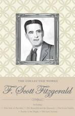 The Collected Works of F. Scott Fitzgerald - F. Scott Fitzgerald (ISBN 9781840226591)