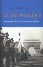 De edelmoedigen - Alexandre Jardin (ISBN 9789029088411)