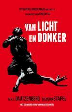 Van licht en donker - Anton Dautzenberg, Diederik Stapel