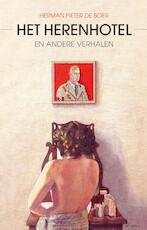 Het herenhotel - Herman Pieter de Boer