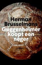 Guggenheimer koopt een neger - Herman Brusselmans (ISBN 9789044632804)