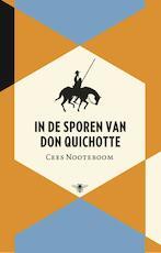 In de sporen van Don Quichot - Cees Nooteboom