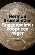 Guggenheimer koopt een neger - Herman Brusselmans
