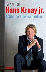 Hans Kraay jr. - Iwan Tol (ISBN 9789046812402)