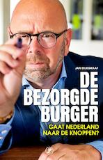 De bezorgde burger - Jan Dijkgraaf (ISBN 9789089753427)