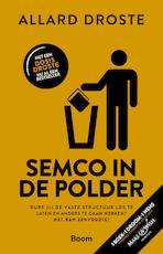 Semco in de polder - Allard Droste (ISBN 9789024406883)