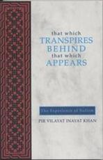 That Which Transpires Behind That Which Appears - Pir Vilayat Inayat Khan (ISBN 9780930872496)