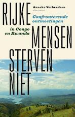 Rijke mensen sterven niet - Anneke Verbraeken (ISBN 9789045034430)