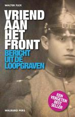 Vriend aan het front - Walter Flex (ISBN 9789057309113)